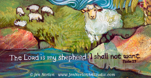 The Lord is My Shepherd © Jen Norton