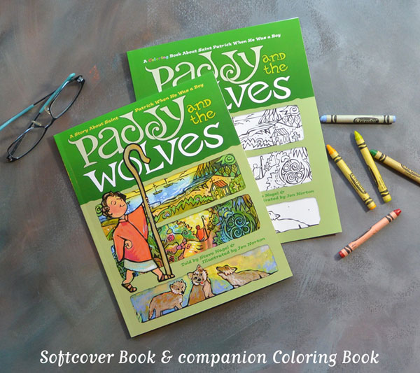 Paddy and the Wolves by Steve Nagel, Illustrated by Jen Norton. Softcover and coloring book edition shown. Hardcover version also available.